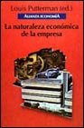 img - for La naturaleza economica de la empresa / The economic nature of the business (Alianza Economia) (Spanish Edition) book / textbook / text book