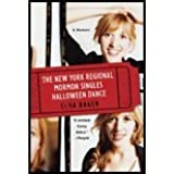 New York Regional Mormon Singles Halloween Dance - A Memoir (10) by Baker, Elna [Paperback (2010)]
