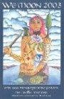 We'Moon 2003 Almanach. Mit Gaia den Rhythmus finden. Grosse Mutter. Dt./Engl.
