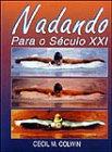 img - for Nadando Para o S culo XXI (Em Portuguese do Brasil) book / textbook / text book