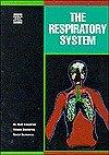 Respiratory System, Alvin Silverstein and Robert Silverstein, 0805028315