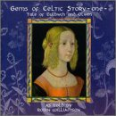 Gems of Celtic Story: One