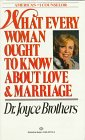 What Every Woman Ought to Know about Love and Marriage, Joyce Brothers, 0345321138