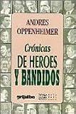 Crónicas de heroes y bandidos (Raya en el agua) (Spanish Edition)