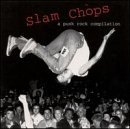 Slam Chops: Punk Rock Compilation (Rock Chops)