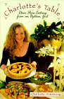 Charlotte's Table: Down Home Cooking from an Uptown Girl by Charlotte Armstrong
