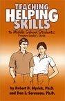 Teaching Helping Skills to Middle School Students, Grades 6-8, Robert D. Myrick and Don L. Sorenson, 0932796419