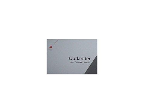 2016 Mitsubishi Outlander Owner's Manual Guide Book (Owners Manuals Mitsubishi)