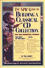 The NPR Guide to Building a Classical CD Collection, Ted Libbey, 156305051X
