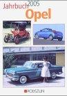 Jahrbuch Opel 2005 Oliver Jahraus