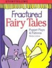 Fractured Fairy Tales: Puppet Plays & Patterns
