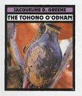 The Tohono O'Odham (First Book)