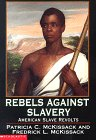 Search : Rebels Against Slavery: American Slave Revolts