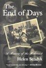 End of Days : A Memoir of the Holocaust, Sendyk, Helen, 0815606168