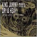 King Jammy Meets Dry & Heavy in the Jaws of the Tiger