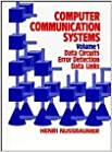 Computer Communication Systems: Data Circuits, Error Detection, Data Links v. 1