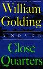 Close Quarters, William Golding, 0374526362