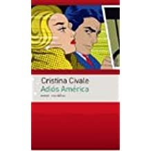 Adios America (Spanish Edition)