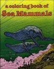 Sea Mammals-Coloring Book, Bellerophon Books, 0883880679