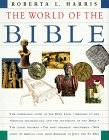 The World of the Bible, Roberta Harris, 0500050732