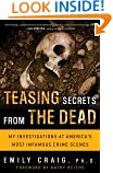 #6: Teasing Secrets from the Dead: My Investigations at America's Most Infamous Crime Scenes