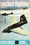 Rocket fighter (Ballantine's illustrated history of World War II. Weapons book, no. 20)