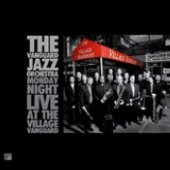 Monday Night Live At The Village Vanguard by Vanguard