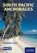 South Pacific Anchorages 2nd ed.