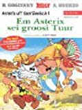 Asterix Mundart Saarländisch I: Em Asterix sei groosi Tuur