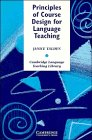 Principles of Course Design for Language Teaching, Janice Yalden, 0521312213