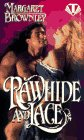 Rawhide and Lace, Margaret Brownley, 0451404610