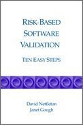 Risk-based Software Validation: ...