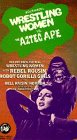 Rock N Roll Wrestling Women Vs. the Aztec Ape [VHS]