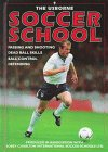 Soccer School, Gill Harvey and Richard Dungworth, 0881109436