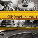 : Silk Road Journeys: When Strangers Meet