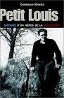 Petit Louis, histoire d'un héro de la résistance par Missika