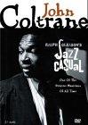 Ralph Gleason's Jazz Casual - John Coltrane by Rhino