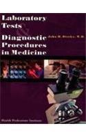 Laboratory Tests and Diagnostic Procedures in Medicine