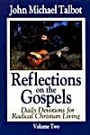 Reflections on the Gospels Volume Two