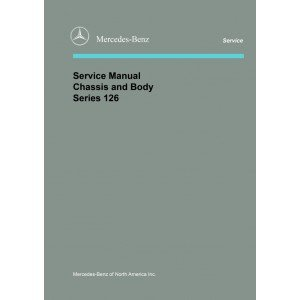 126 Chassis Mercedes - Mercedes-Benz Service Manual Chassis and Body Model 126