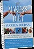 The Maker's Diet Success Journal, Jordan S. Rubin, 0975956124