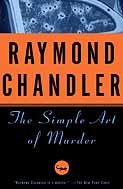 The Simple Art of Murder by [Chandler, Raymond]