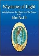 Book Mysteries of Light: Meditations on the Mysteries of the Rosary with John Paul II by John Paul (2003-03-01)