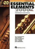 Essential Elements 2000: Comprehensive Band Method: B Flat Trumpet Book 1 1st (first) Edition by Tim Lautzenheiser, Paul Lavender, John Higgins, Tom C. Rhode published by Hal Leonard Corporation (1999)