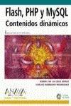 Download Flash, PHP y MYSQL / Flash, PHP and MYSQL: Contenidos Dinamicos / Dynamic Contents (Diseno Y Creatividad / Design & Creativity) (Spanish Edition) pdf epub