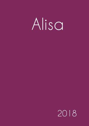 Read Online 2018: Namenskalender 2018 - Alisa - DIN A5 - eine Woche pro Doppelseite (German Edition) PDF