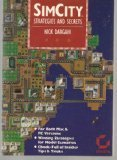 Simcity Strategies and Secrets by Nick Dargahi (1991-10-06)
