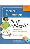 Medical Terminology in a Flash!: An Interactive Flash-Card Approach