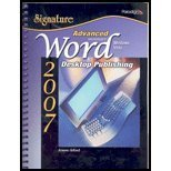 Advanced Microsoft Word 2007: Desktop Publishing, Windows Vista (Signature Series)