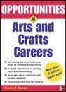 Opportunities in Crafts Careers, Marianne Munday, 0844240699
